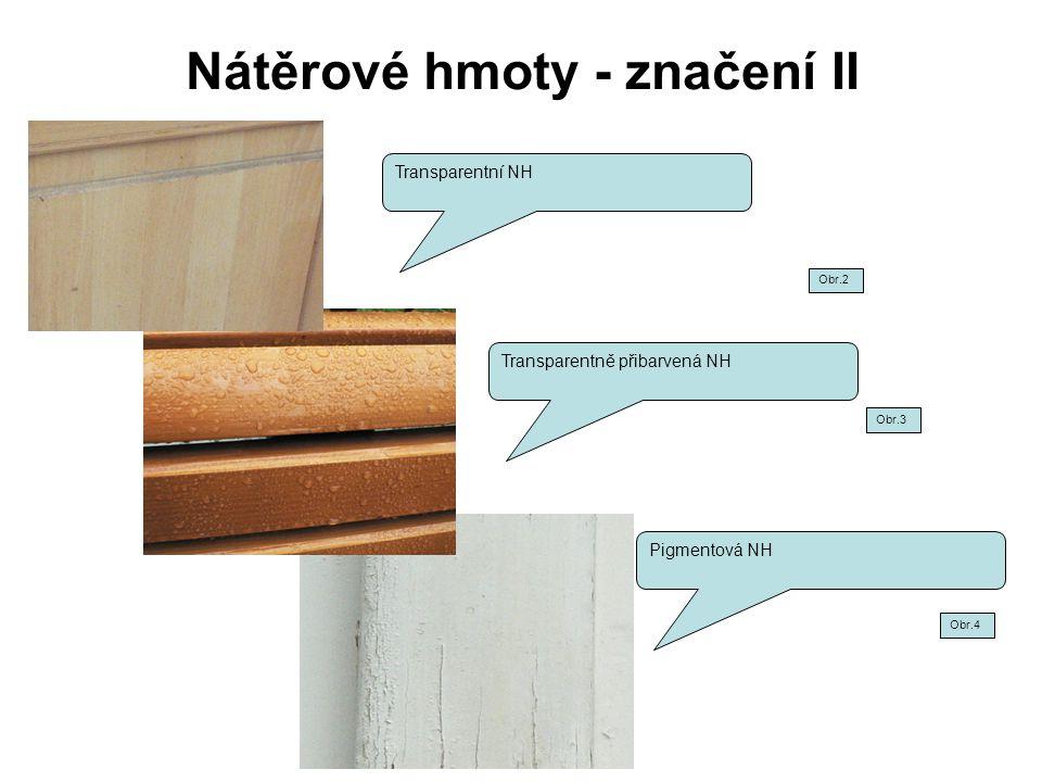 Nátěrové hmoty - značení II