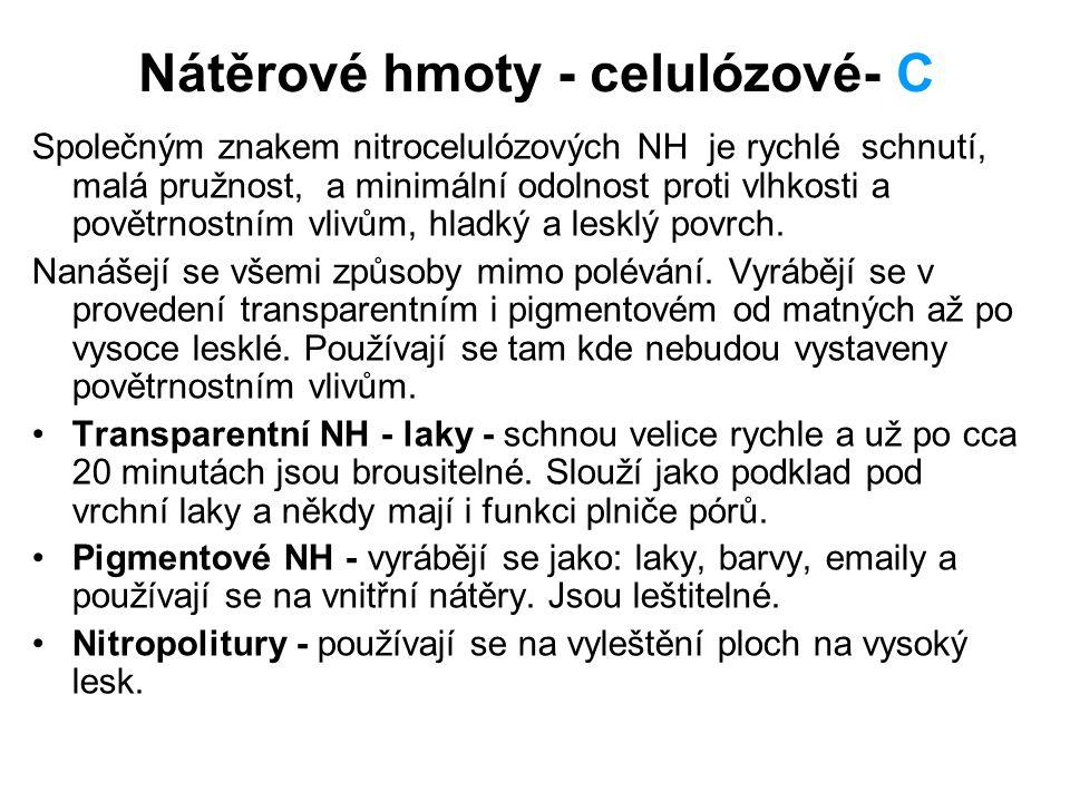 Nátěrové hmoty - celulózové- C