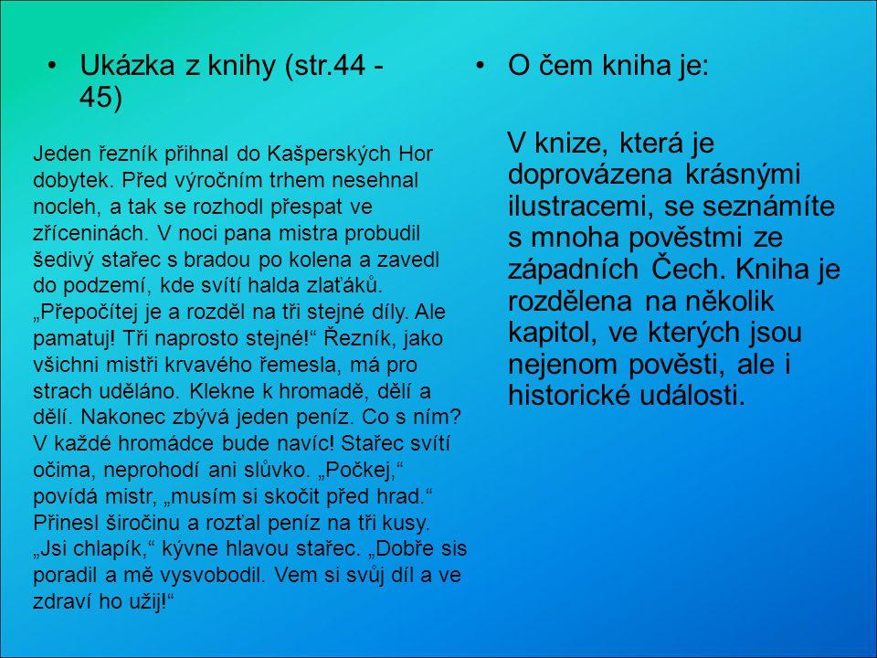Ukázka z knihy (str.44 - 45) O čem kniha je: