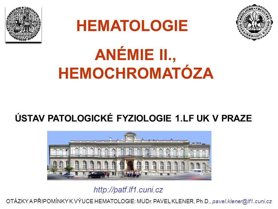 ANÉMIE II., HEMOCHROMATÓZA