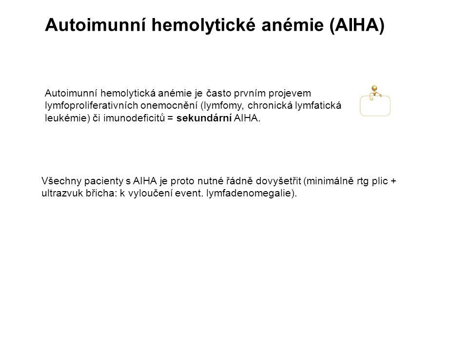Autoimunní hemolytické anémie (AIHA)