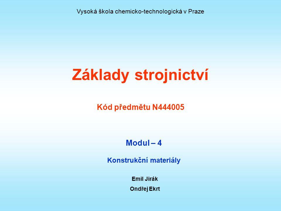Základy strojnictví Kód předmětu N444005