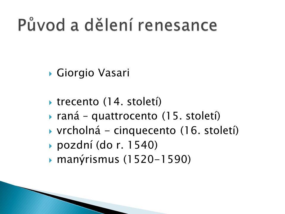 Původ a dělení renesance