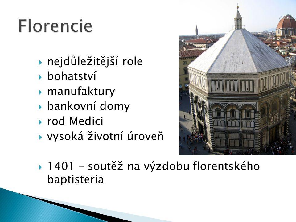 Florencie nejdůležitější role bohatství manufaktury bankovní domy