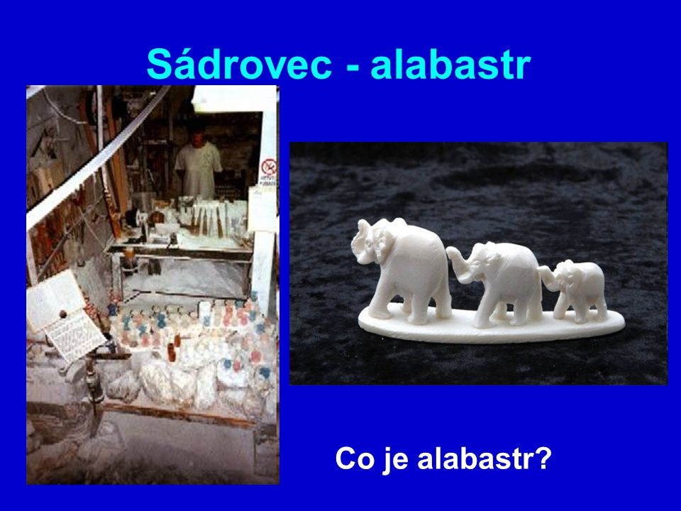 Sádrovec - alabastr Co je alabastr