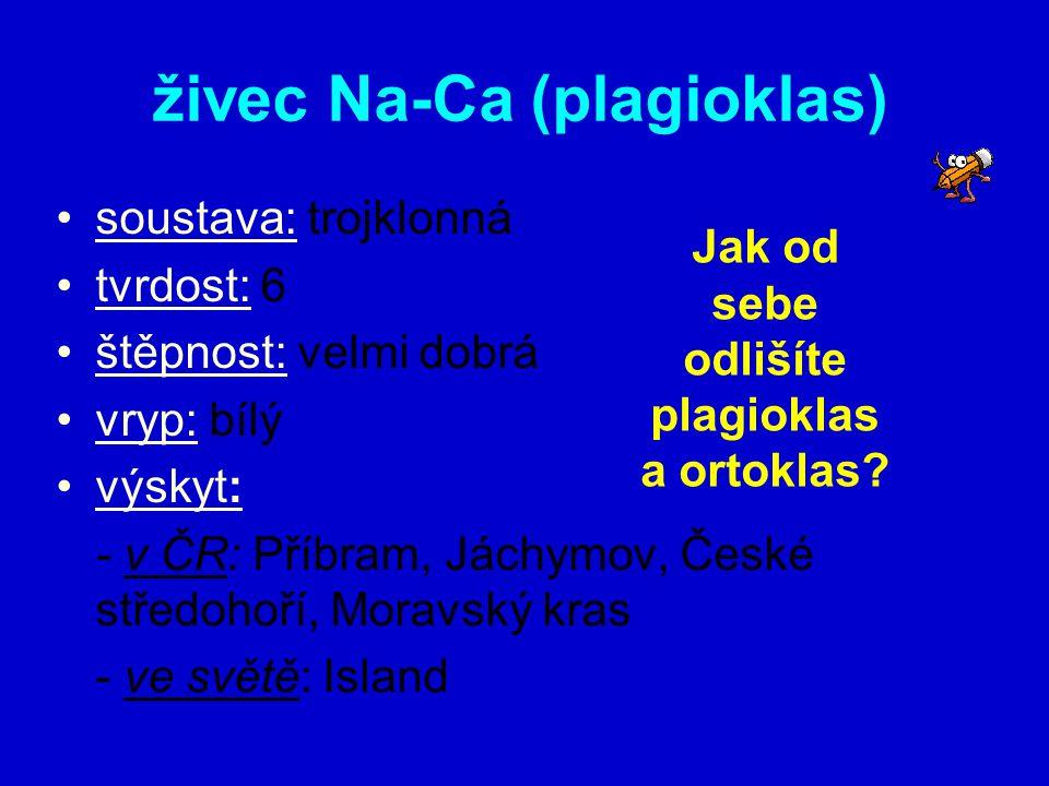 živec Na-Ca (plagioklas)