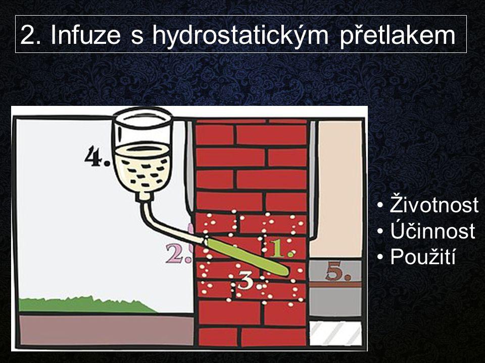 2. Infuze s hydrostatickým přetlakem