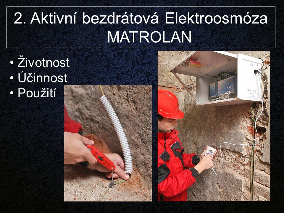 2. Aktivní bezdrátová Elektroosmóza