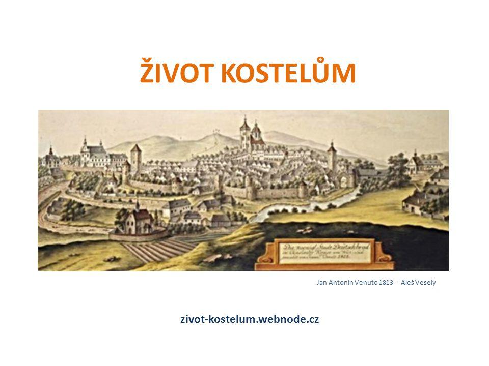 ŽIVOT KOSTELŮM zivot-kostelum.webnode.cz