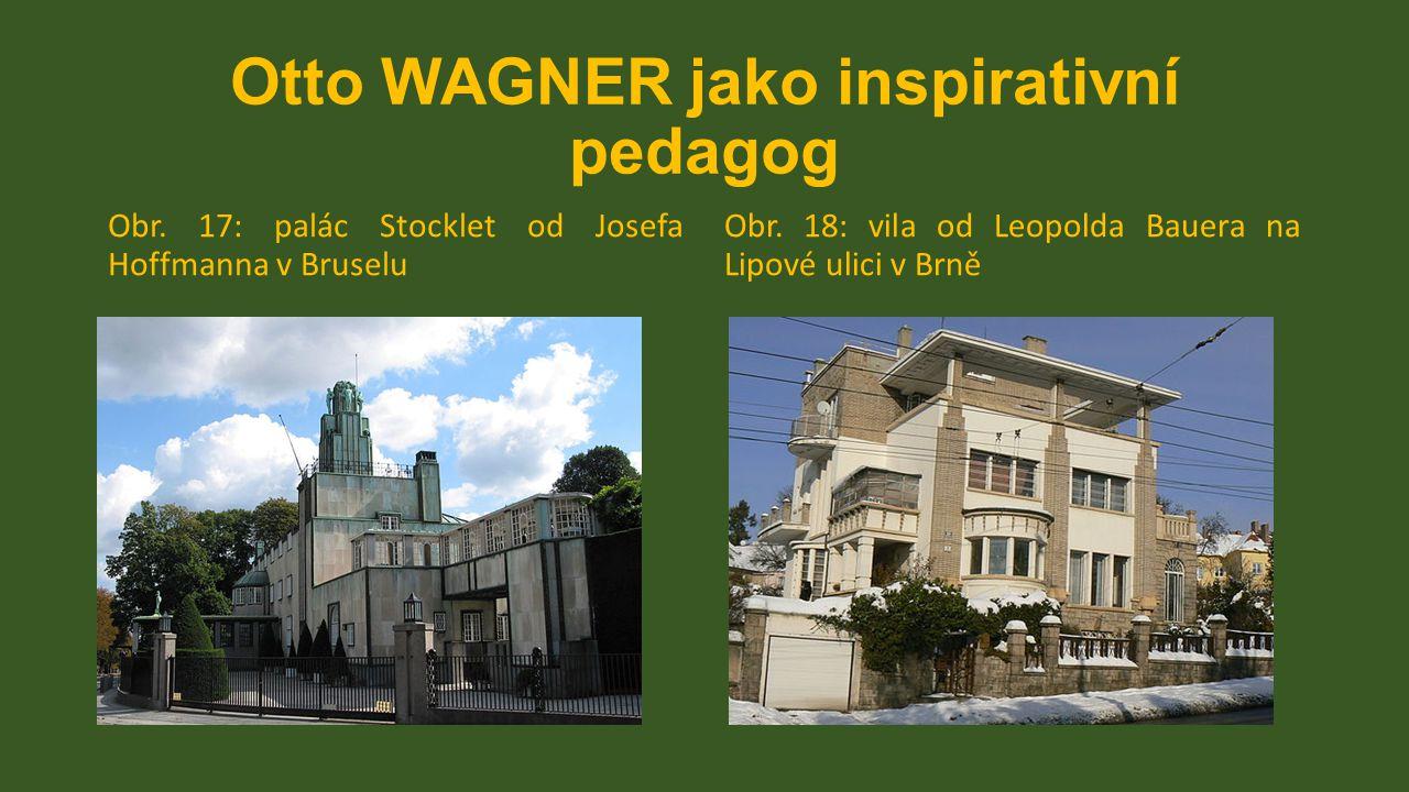 Otto WAGNER jako inspirativní pedagog