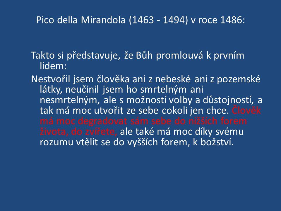 Pico della Mirandola (1463 - 1494) v roce 1486: