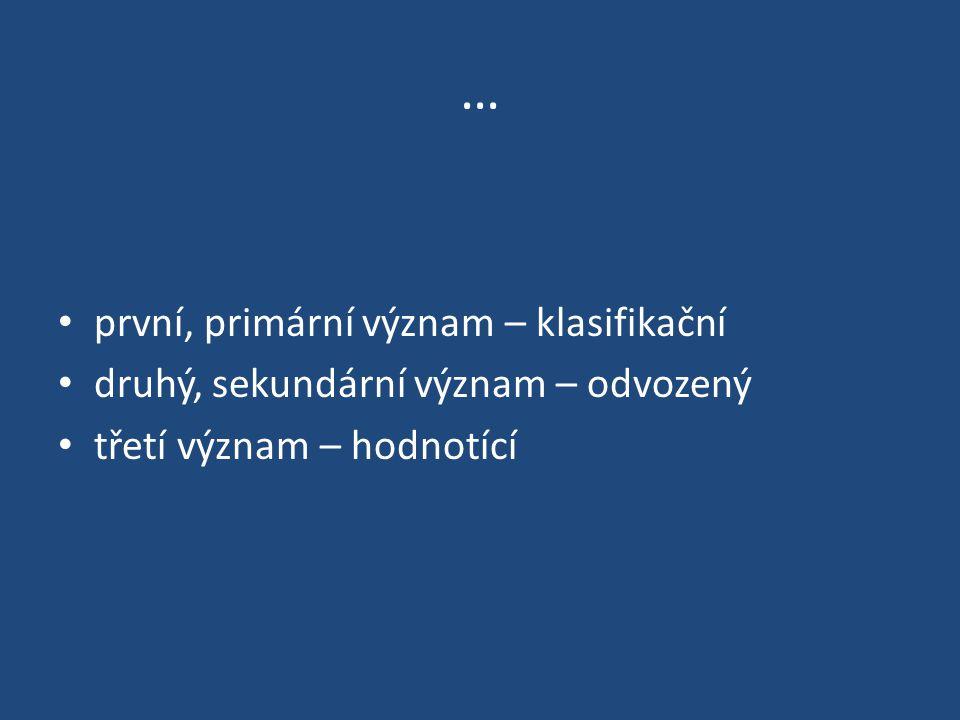 … první, primární význam – klasifikační