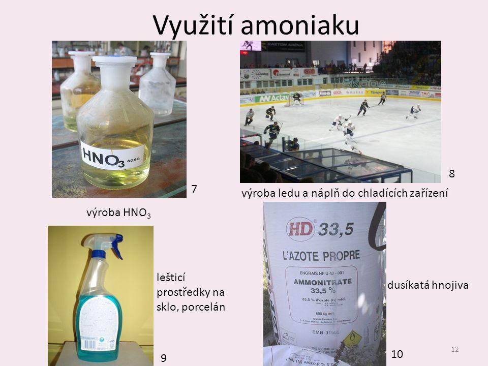 Využití amoniaku 8 7 výroba ledu a náplň do chladících zařízení