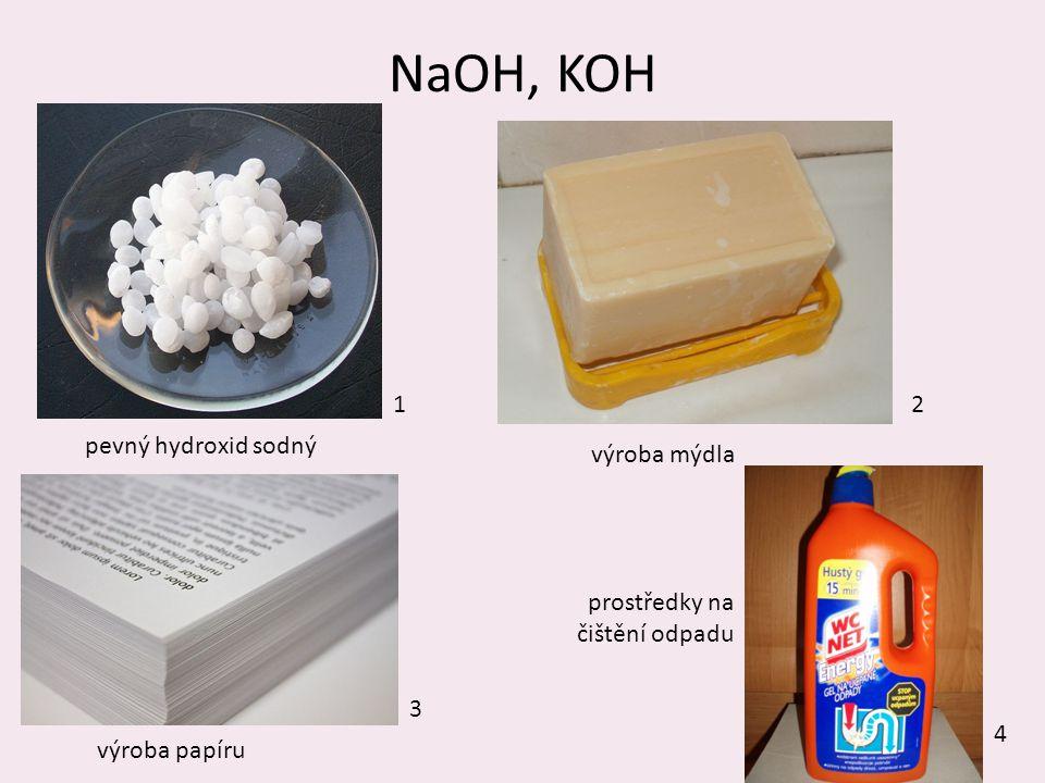NaOH, KOH 1 2 pevný hydroxid sodný výroba mýdla