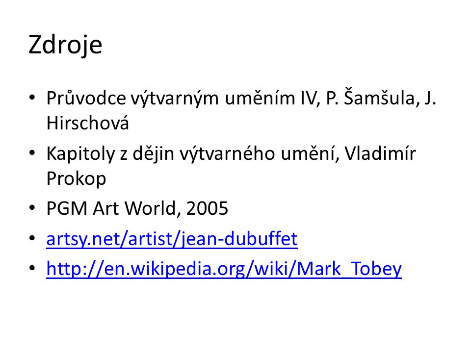 Zdroje Průvodce výtvarným uměním IV, P. Šamšula, J. Hirschová