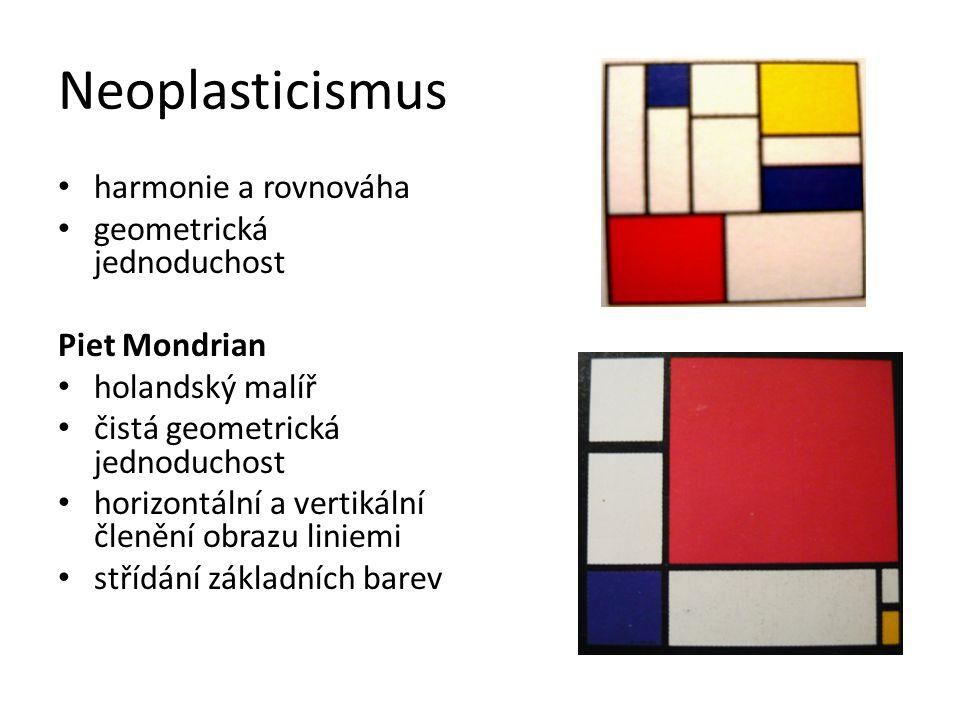 Neoplasticismus harmonie a rovnováha geometrická jednoduchost