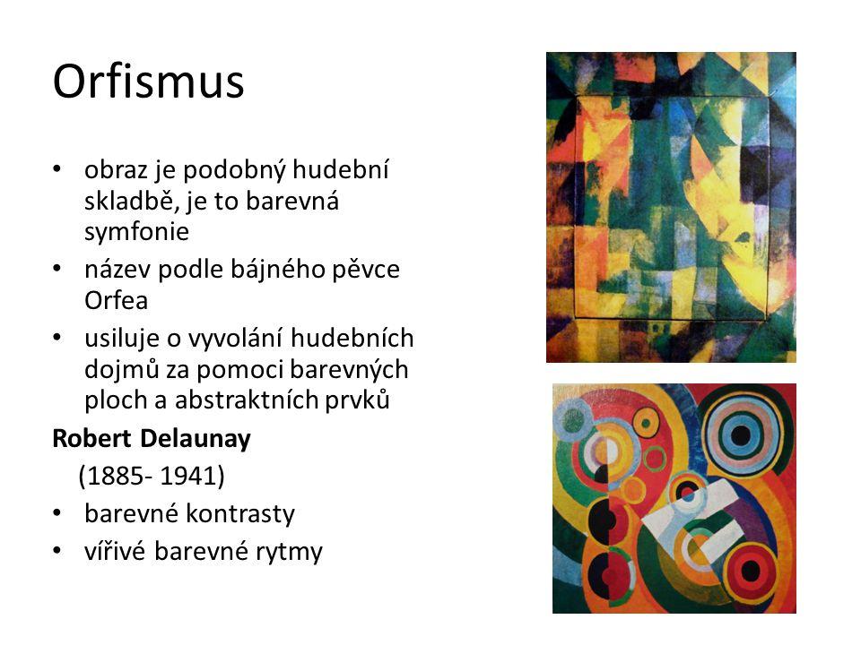 Orfismus obraz je podobný hudební skladbě, je to barevná symfonie