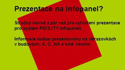 Prezentace na infopanel