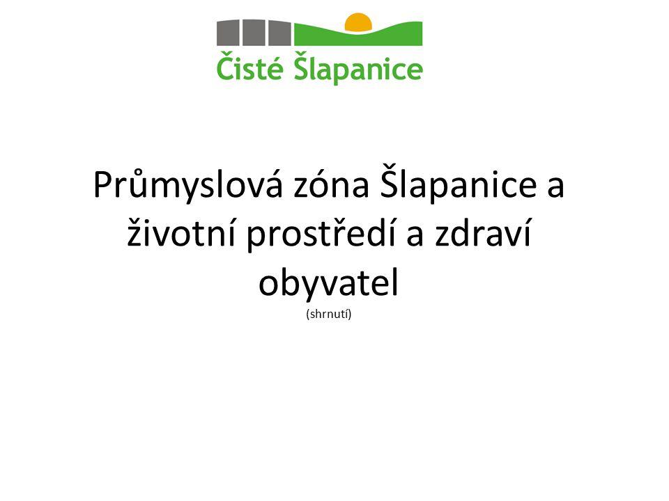 Průmyslová zóna Šlapanice a životní prostředí a zdraví obyvatel (shrnutí)