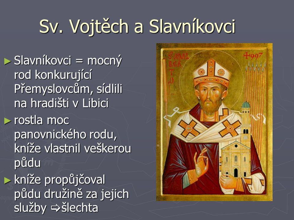 Sv. Vojtěch a Slavníkovci