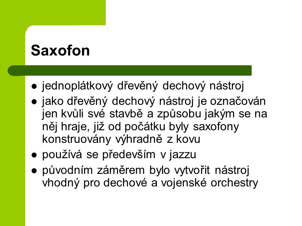 Saxofon jednoplátkový dřevěný dechový nástroj