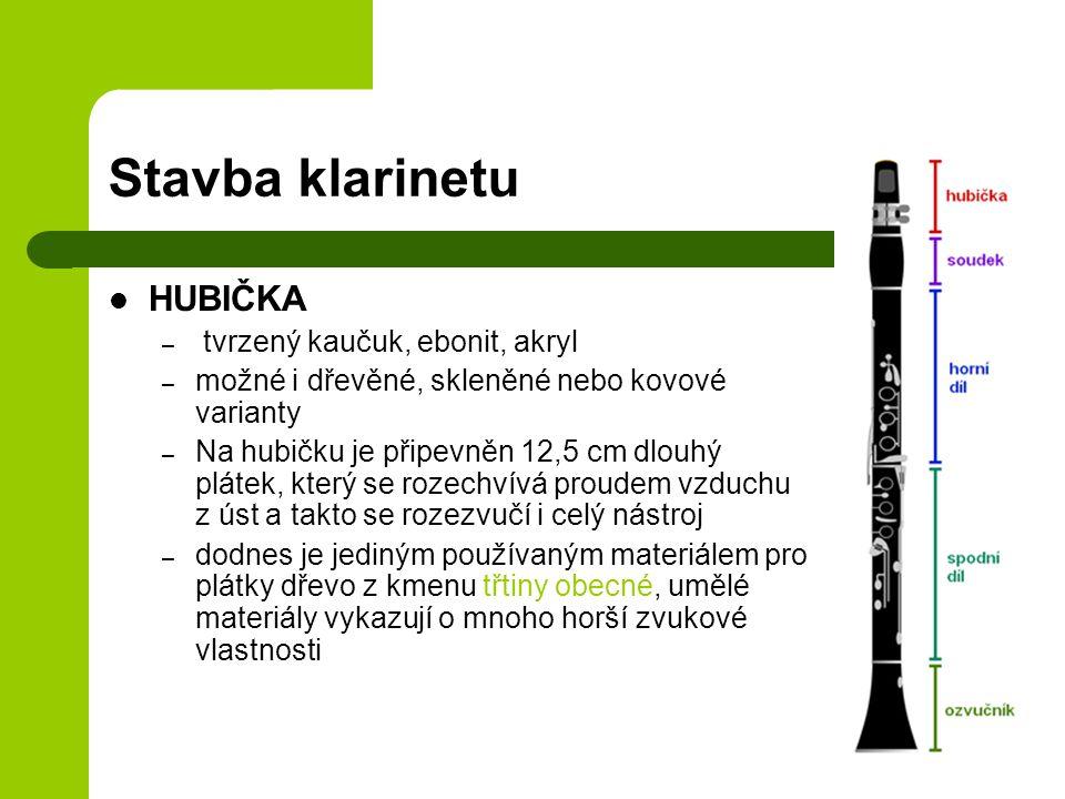 Stavba klarinetu HUBIČKA tvrzený kaučuk, ebonit, akryl