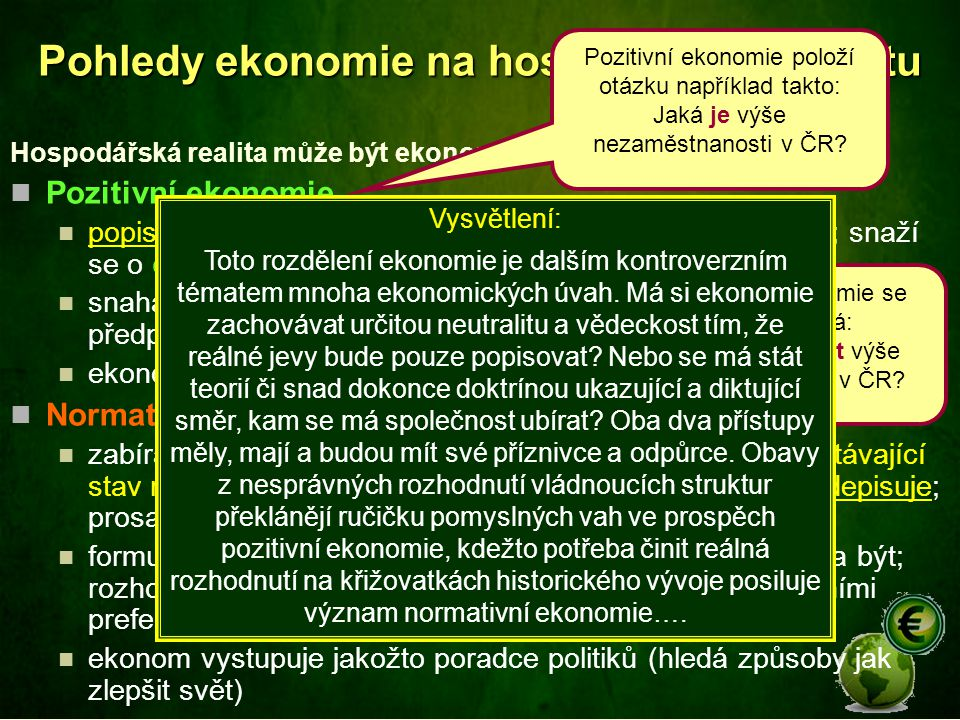 Pohledy ekonomie na hospodářskou realitu