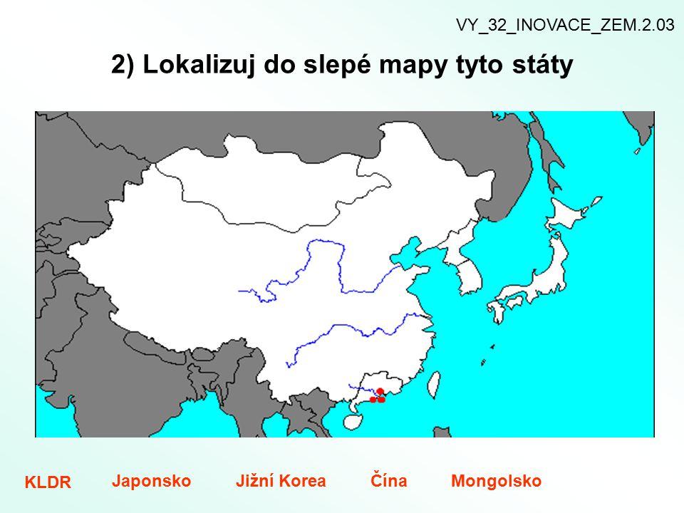 2) Lokalizuj do slepé mapy tyto státy