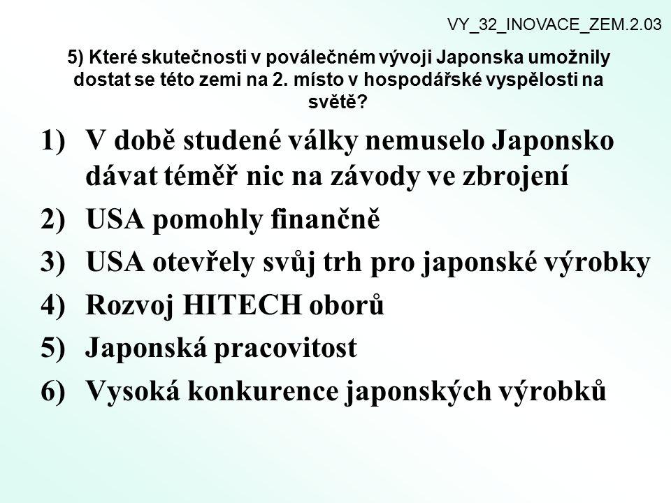 USA otevřely svůj trh pro japonské výrobky Rozvoj HITECH oborů