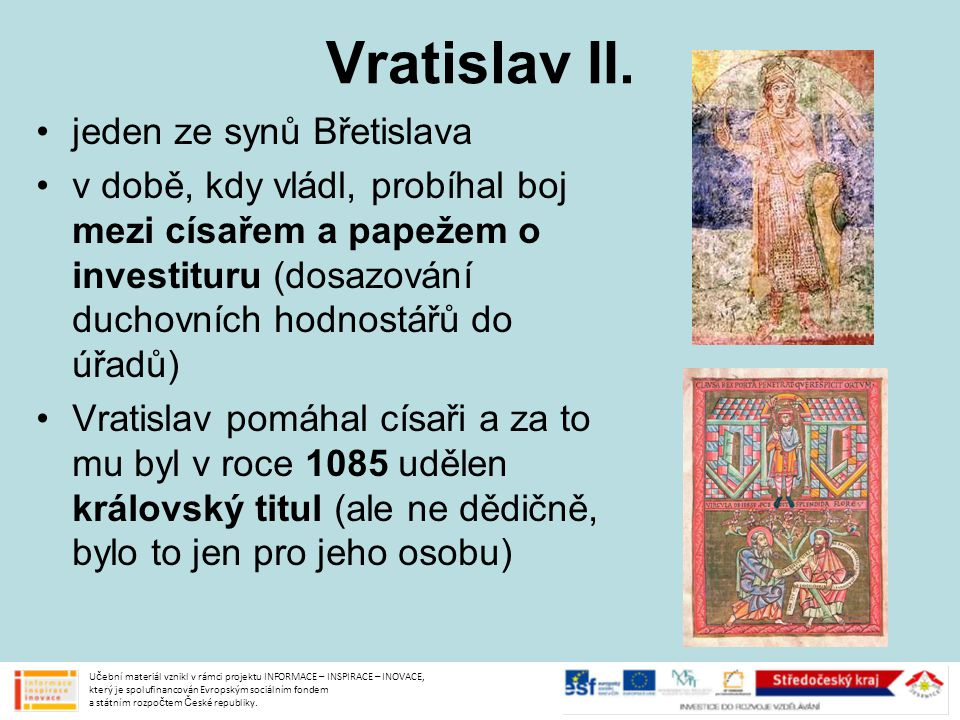 Vratislav II. jeden ze synů Břetislava