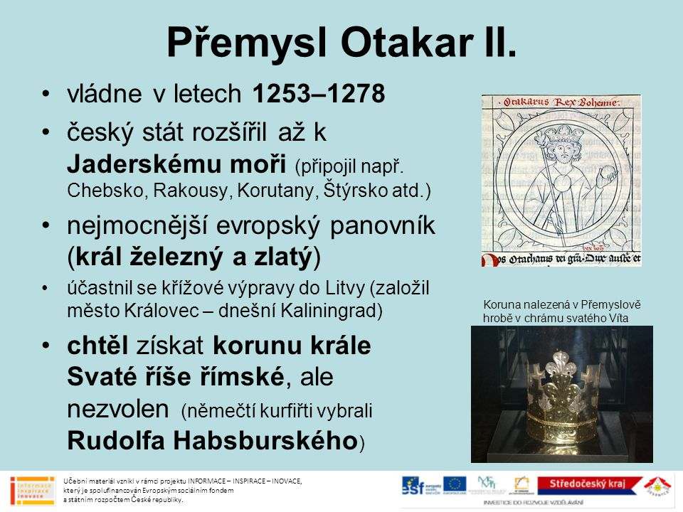Přemysl Otakar II. vládne v letech 1253–1278