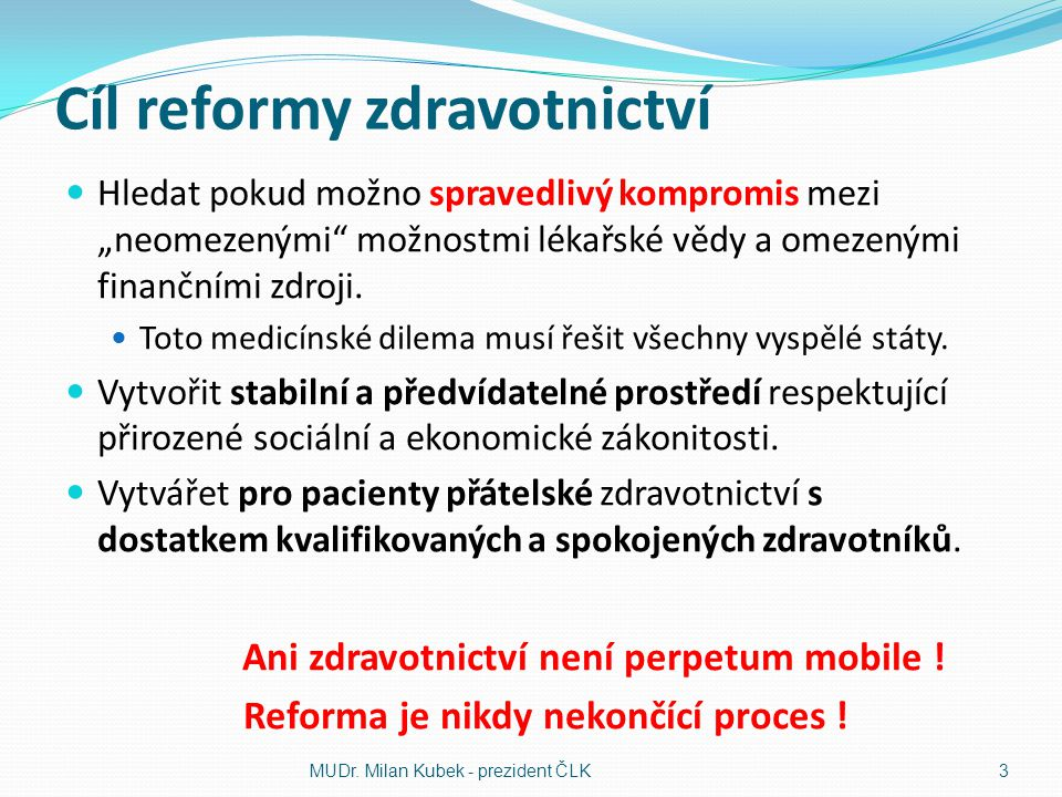 Cíl reformy zdravotnictví
