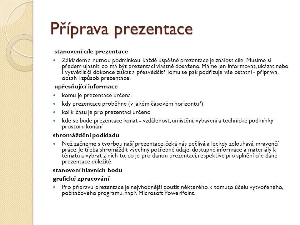 Příprava prezentace stanovení cíle prezentace