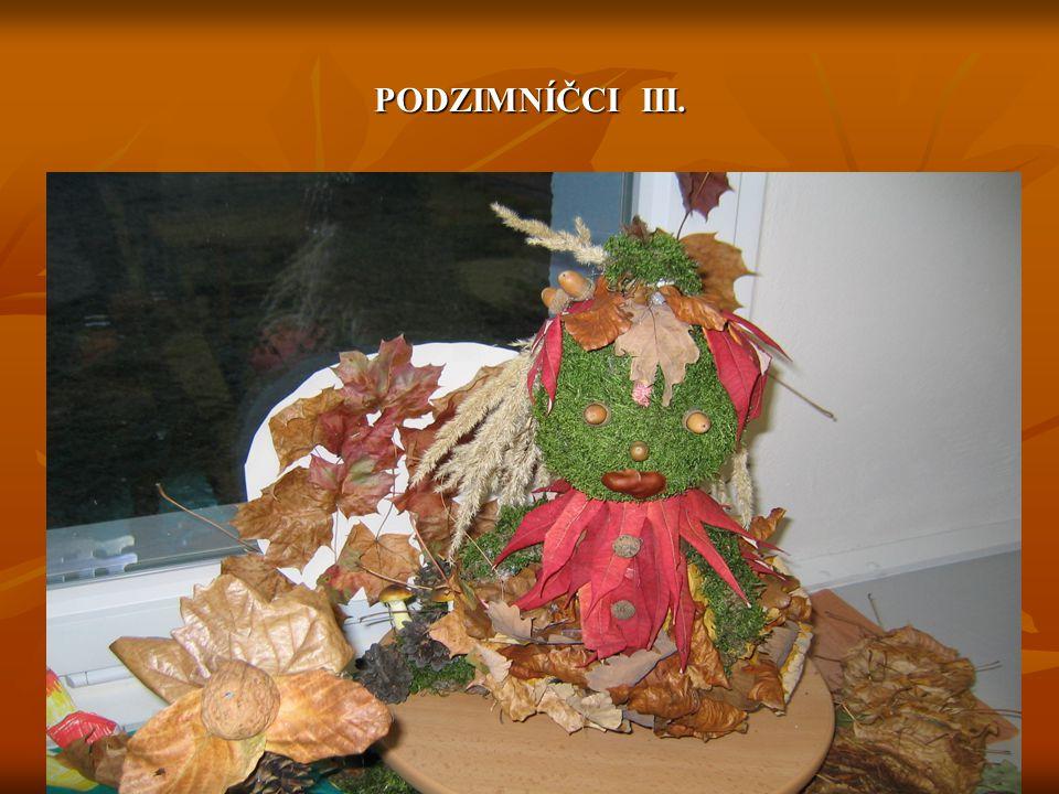 PODZIMNÍČCI III.