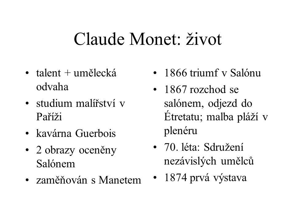 Claude Monet: život talent + umělecká odvaha