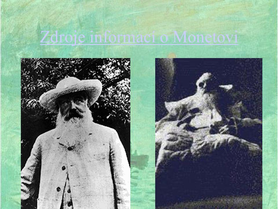 Zdroje informací o Monetovi