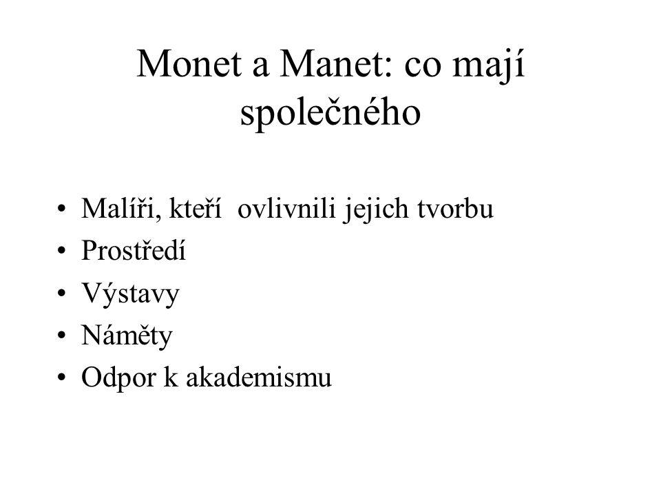 Monet a Manet: co mají společného