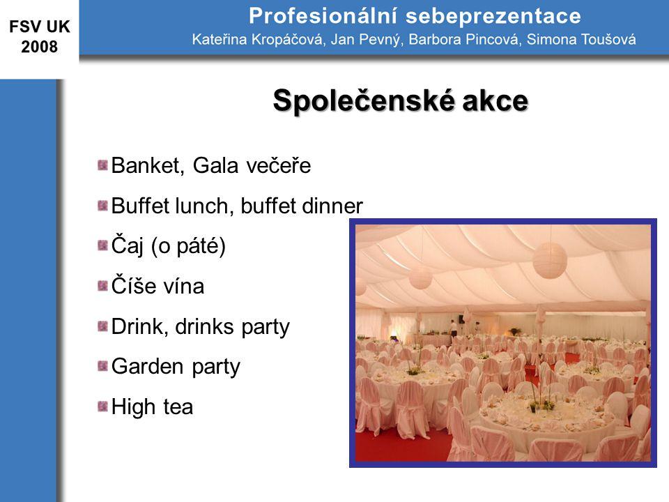 Společenské akce Banket, Gala večeře Buffet lunch, buffet dinner