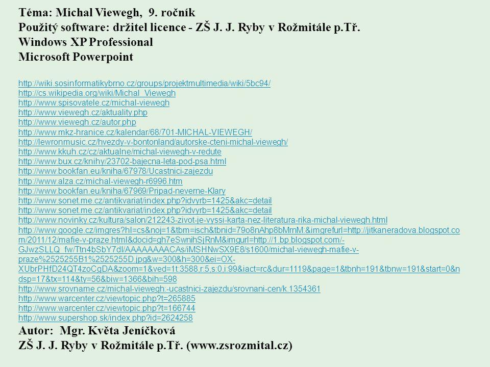 Téma: Michal Viewegh, 9. ročník