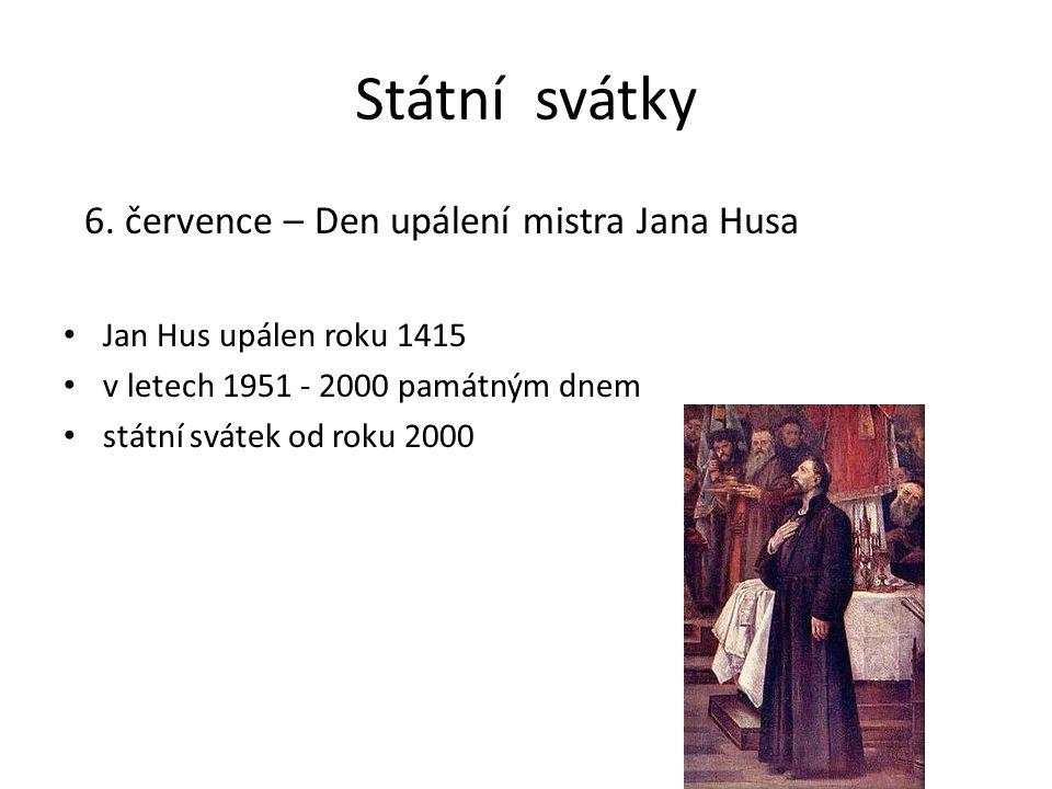 Státní svátky 6. července – Den upálení mistra Jana Husa
