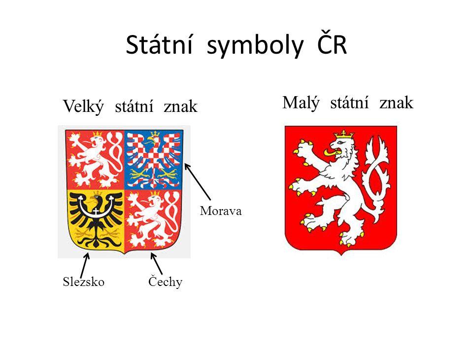 Státní symboly ČR Malý státní znak Velký státní znak Morava Slezsko