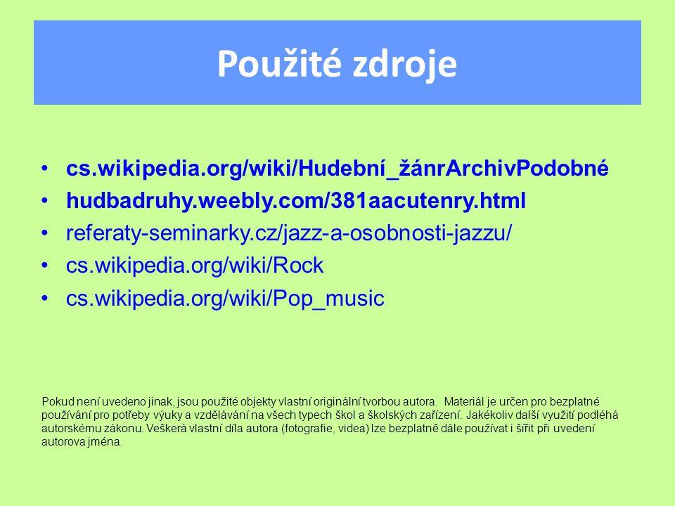 Použité zdroje cs.wikipedia.org/wiki/Hudební_žánrArchivPodobné