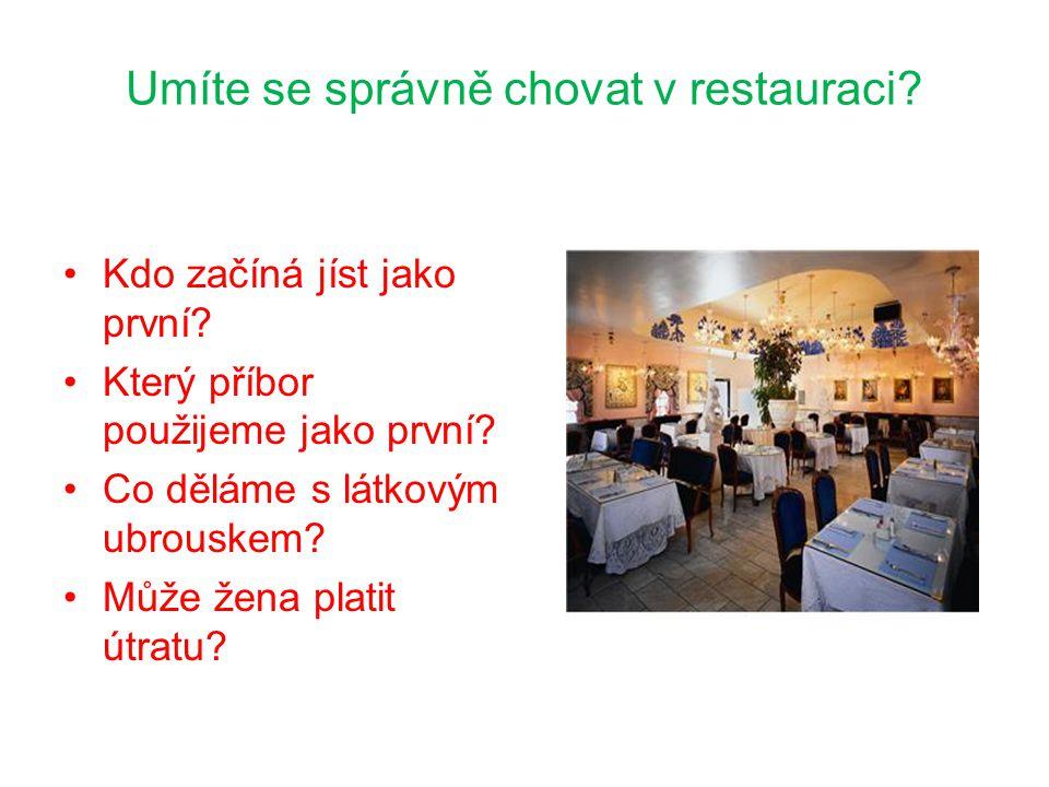 Umíte se správně chovat v restauraci