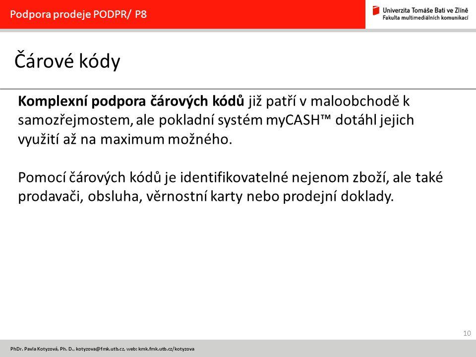 Podpora prodeje PODPR/ P8