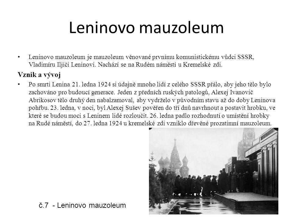 Leninovo mauzoleum Vznik a vývoj č.7 - Leninovo mauzoleum