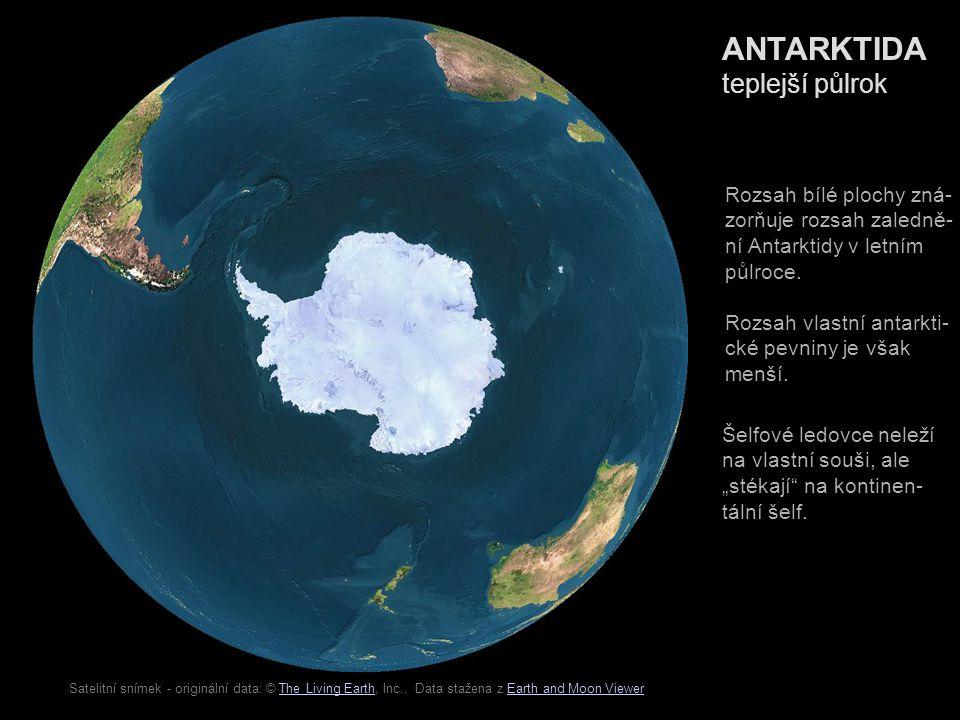 ANTARKTIDA teplejší půlrok Rozsah bílé plochy zná-