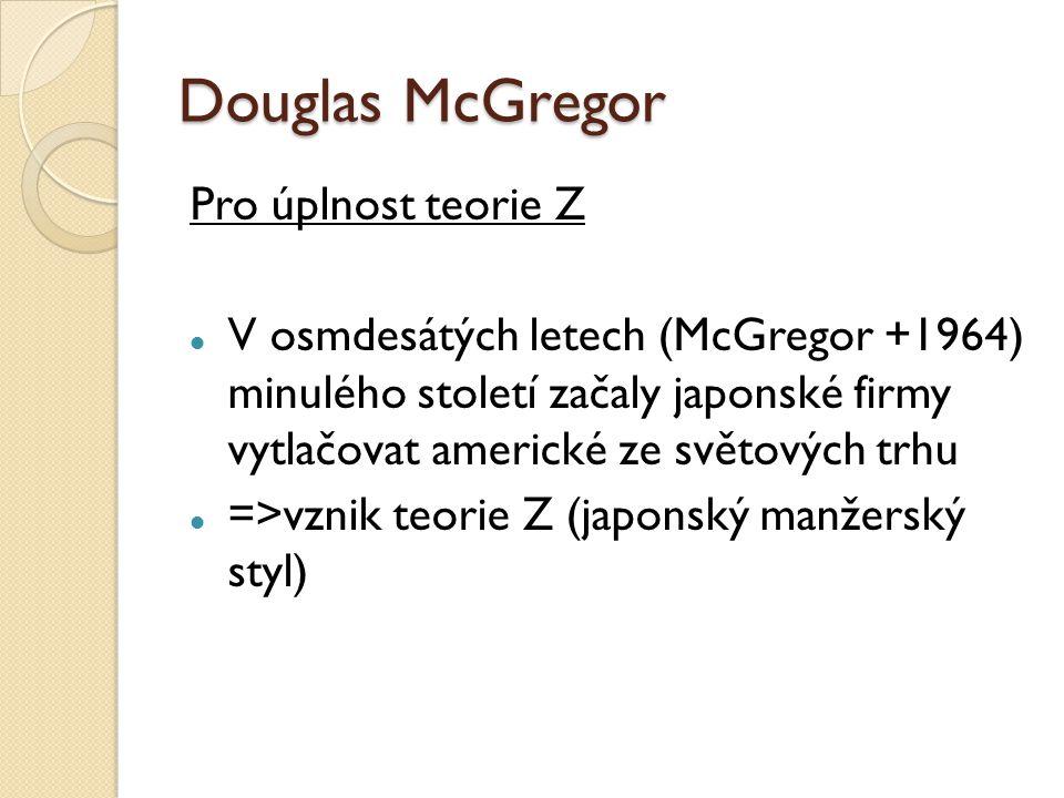 Douglas McGregor Pro úplnost teorie Z