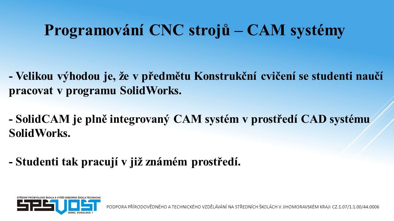 Programování CNC strojů – CAM systémy