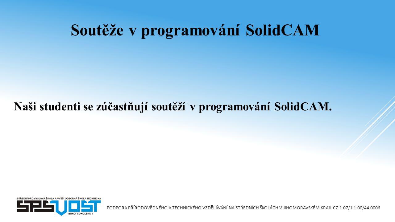 Naši studenti se zúčastňují soutěží v programování SolidCAM.