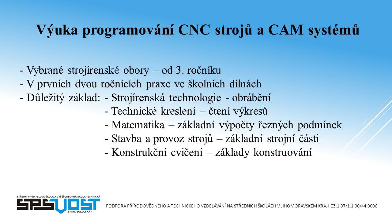 Výuka programování CNC strojů a CAM systémů